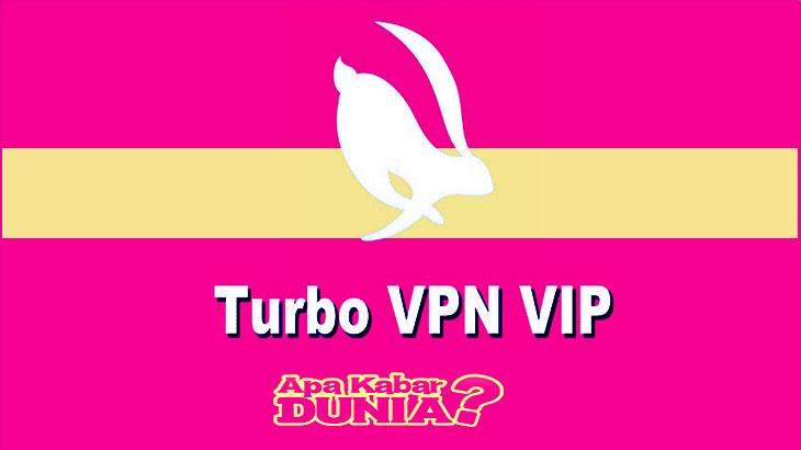 Apa Keistimewaan dari Turbo VPN Pro Mod Apk