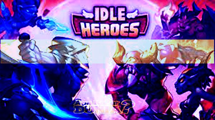 Download Idle Heroes Mod Apk Versi Terbaru 2020