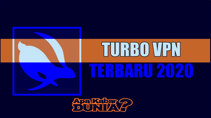 Download Turbo VPN Pro Versi Terbaru 2020