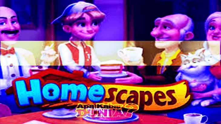 Apa Keistimewaan Game Apk Mod Homescapes