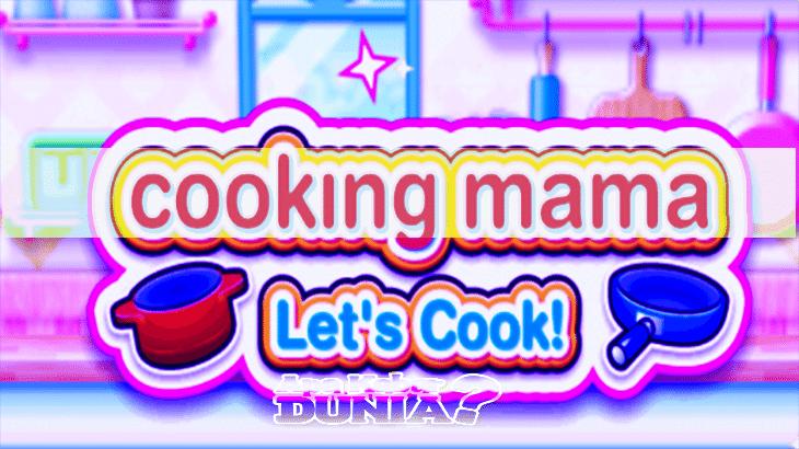 Apa yang Dimiliki Cooking Mama