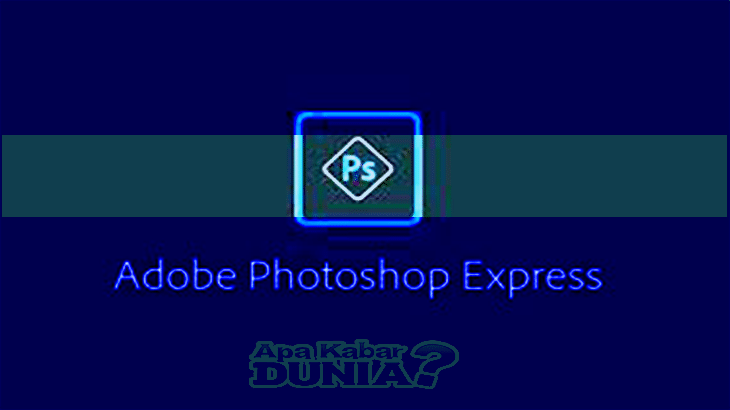 Download Adobe Photoshop Express Apk Versi Terbaru 2020