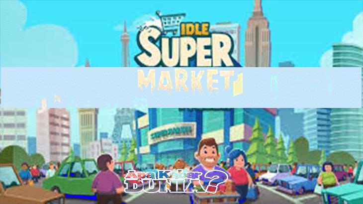 Download Idle Supermarket Tycoon Mod Apk Versi Terbaru 2020