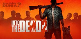 Download Into The Dead 2 Mod Apk Versi Terbaru 2020
