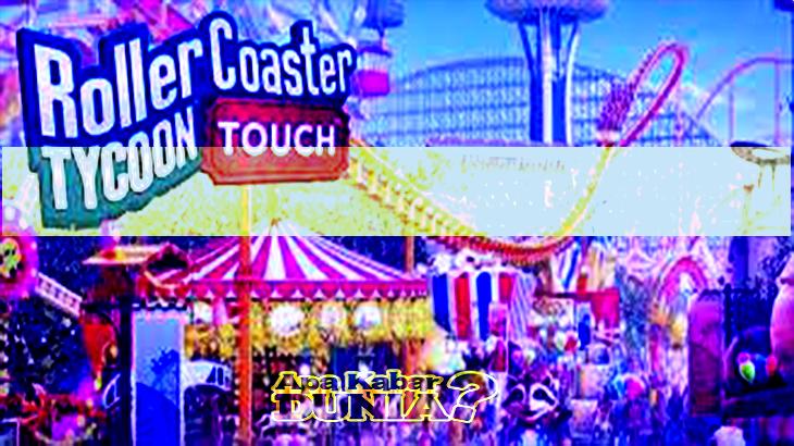 Rollercoaster Tycoon Touch Mod Apk Versi Terbaru 2020